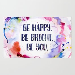 Be Happy. Be Bright. Be You - Watercolor Rug
