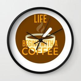 Life begins with a big mug coffee Wall Clock