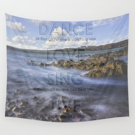 Dance Love Sing Live Wall Tapestry