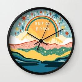 Keep on rising Wall Clock