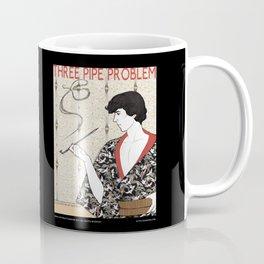 Three Pipe Problem Coffee Mug