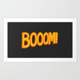 Booom! Art Print