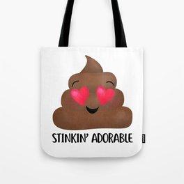 Stinkin' Adorable - Poop Tote Bag