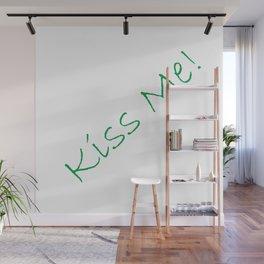 Kiss Me! White Wall Mural