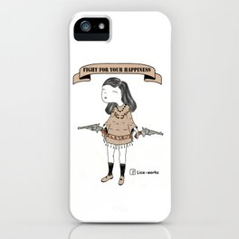 Fight for your happiness iPhone Case