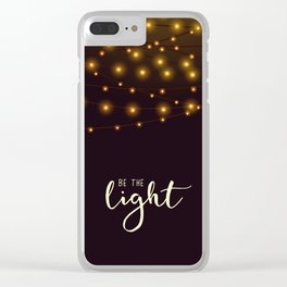 Be the light #2 Clear iPhone Case