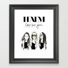 Haim Days are gone Framed Art Print