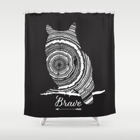 be brave Shower Curtains featuring brave by Vickn