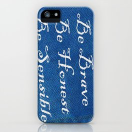 Be Brave * Be Honest * Be Sensible - Blue Geni-ism Series iPhone Case