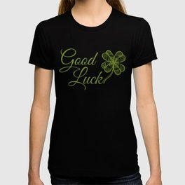 Good luck! T-shirt