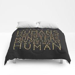 Plenty of Humans Were Monstrous Comforters