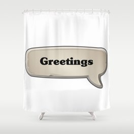 Greetings Emote Shower Curtain
