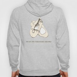 Ballet Shoes Hoody