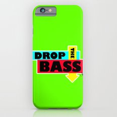 Drop The BASS Slim Case iPhone 6s