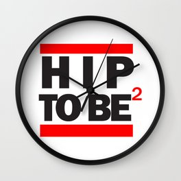 Hip To Be Square Wall Clock