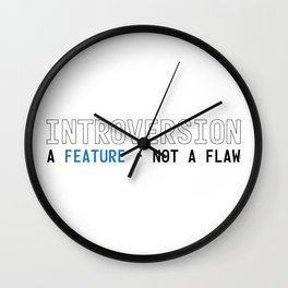 Introversion A Feature Not A Flaw Wall Clock
