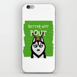 Mad Dog Christmas Better Not Pout Dogs Themed iPhone Skin