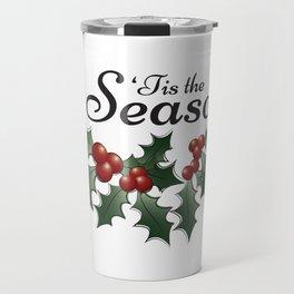 'Tis the Season Travel Mug