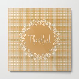 Autumn Weave Thankful Metal Print