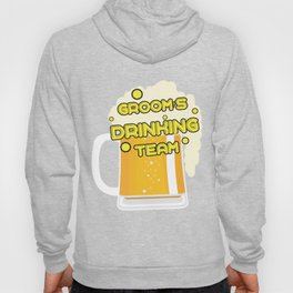 Team Groom - Groom's Drinking Team Funny Hoody