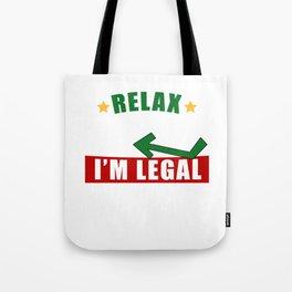 Relax Gringo I'm Legal Mexican Immigrant Trump Tote Bag