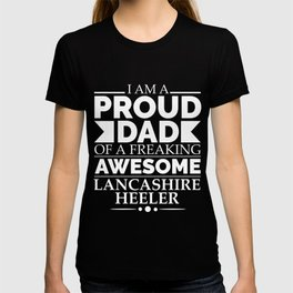 Proud Dad  Lancashire Heeler Dog Dad Owner Father's Day T-shirt