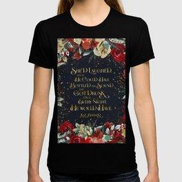 She'd laughed... Kaz Brekker T-shirt