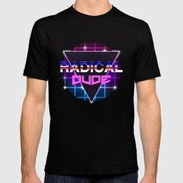 Radical Dude T-shirt