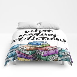 What reading addiction? Comforters
