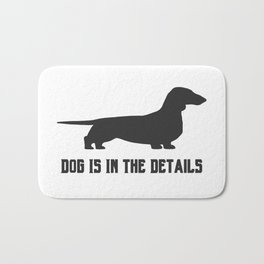 dog is in the details Bath Mat