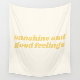 sunshine and good feelings Wall Tapestry