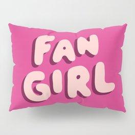 Fangirl in Pink Pillow Sham