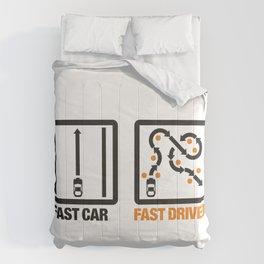 Fast Car - Fast Driver v1 HQvector Comforters