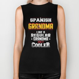 Spanish Grandma Like A Regular Grandma Only Cooler Biker Tank
