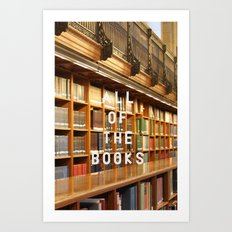 All Of The Books Art Print