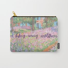 You belong among wildflowers Carry-All Pouch