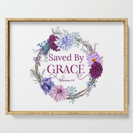 Saved By Grace Ephesians 2 8 Bible Quote Serving Tray