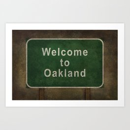 Welcome to Oakland road sign illustration Art Print