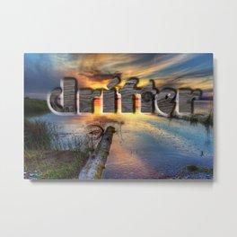 Drifter Metal Print