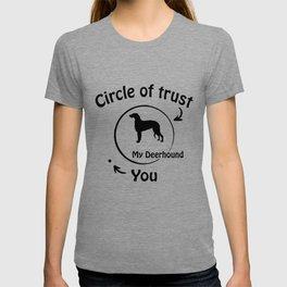 Circle of trust my Deerhound. T-shirt