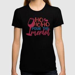 Merry Christmas Ho Ho Ho Pour the Merlot T-shirt