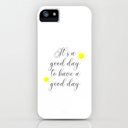 Good Vibes Morning Motivational Quote Mug, Inspirational Quotes iPhone Case