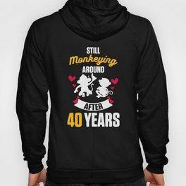 40th 40 year Wedding Anniversary Gift Monkeying Husband Wife graphic Hoody
