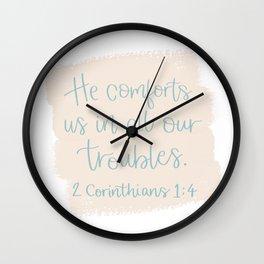 He Comforts Us Wall Clock