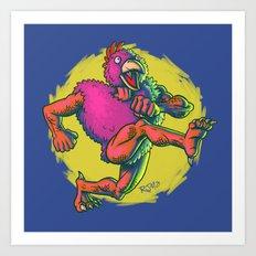 Cluckasaurus Must Be Off His Meds Again Art Print
