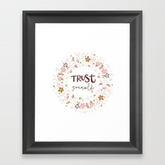 Girly Uplifting Quote – Trust Yourself Framed Art Print