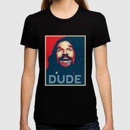Dude Poster T-shirt
