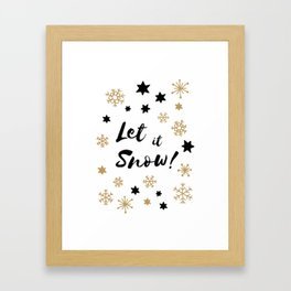 Let it Snow! Calligraphy Christmas, Stars and Snowflakes Framed Art Print
