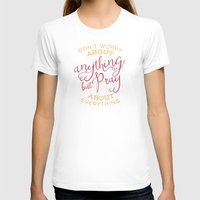 pocketfuel T-shirts featuring PRAYER OVER WORRY by Pocket Fuel