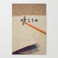 write Canvas Prints featuring write by KimberosePhotography
